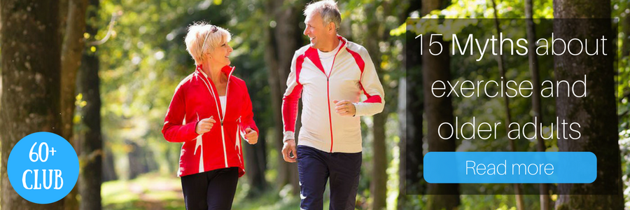 60+Club   15 Myths about exercise and older adults