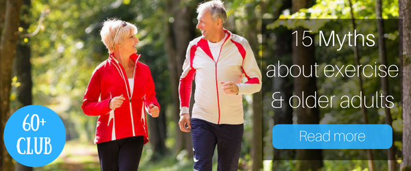 60+Club | 15 Myths about exercise and older adults